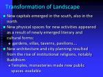 transformation of landscape
