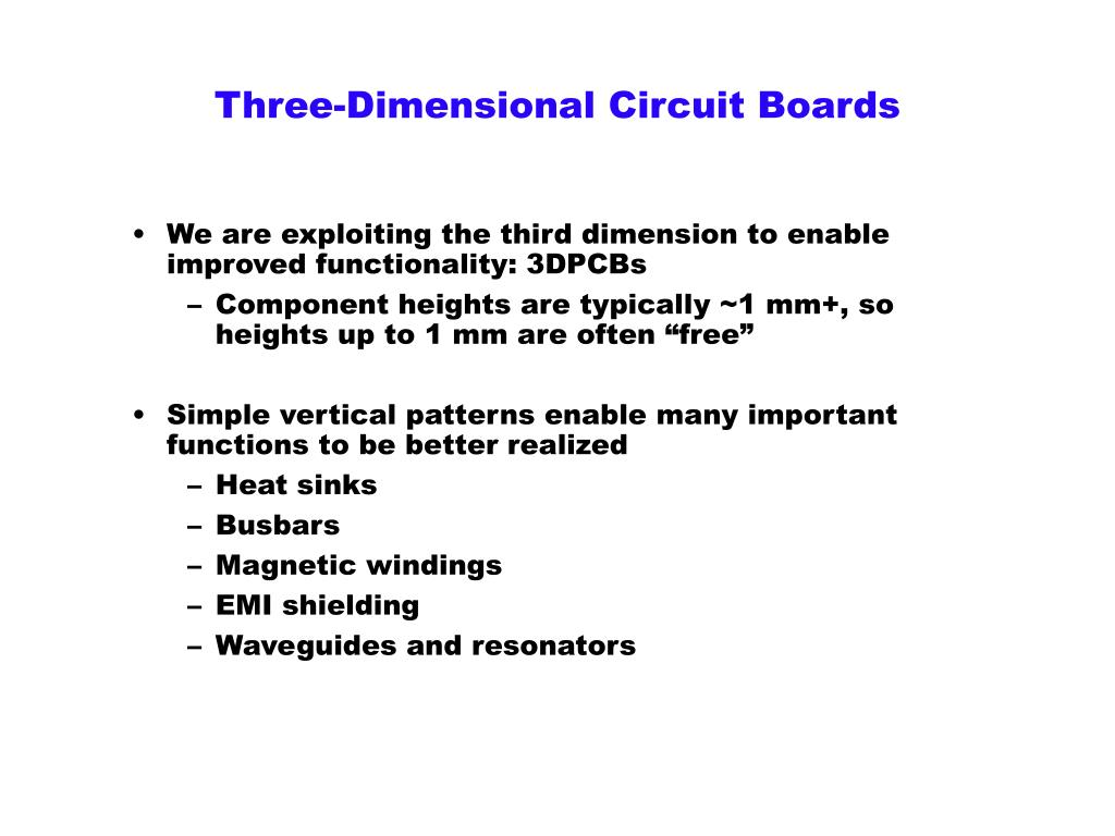 Three-Dimensional Circuit Boards