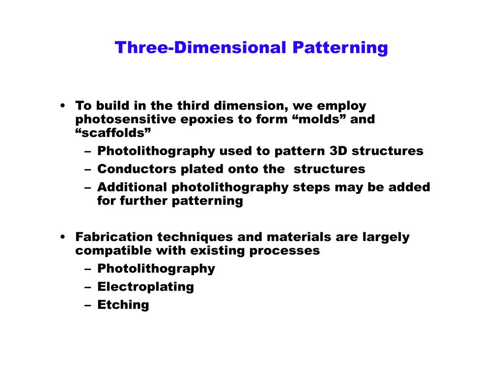 Three-Dimensional Patterning