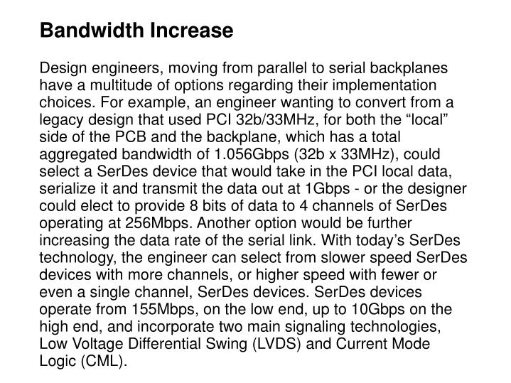 Bandwidth Increase