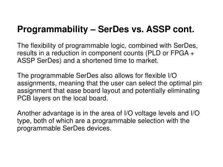Programmability – SerDes vs. ASSP cont.