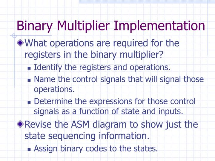 Binary Multiplier Implementation