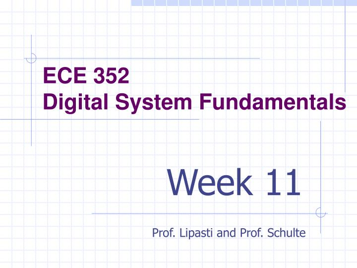 Ece 352 digital system fundamentals