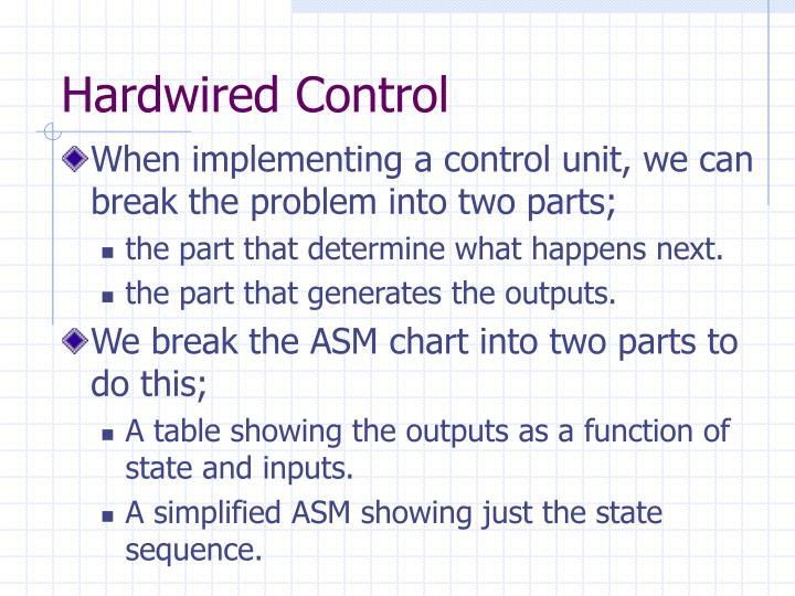 Hardwired Control