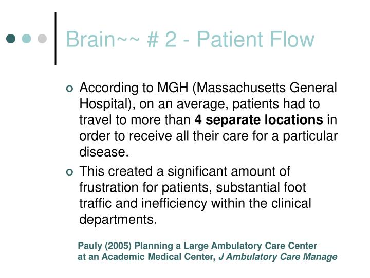 Brain~~ # 2 - Patient Flow