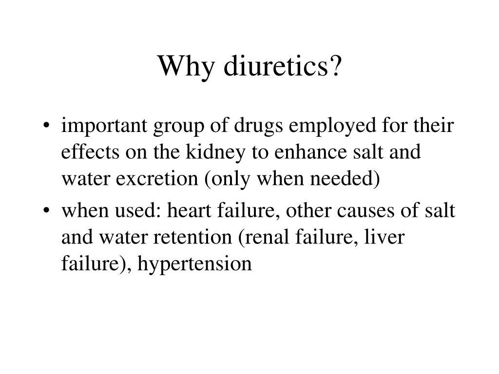 Why diuretics?