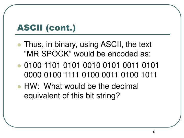 ASCII (cont.)