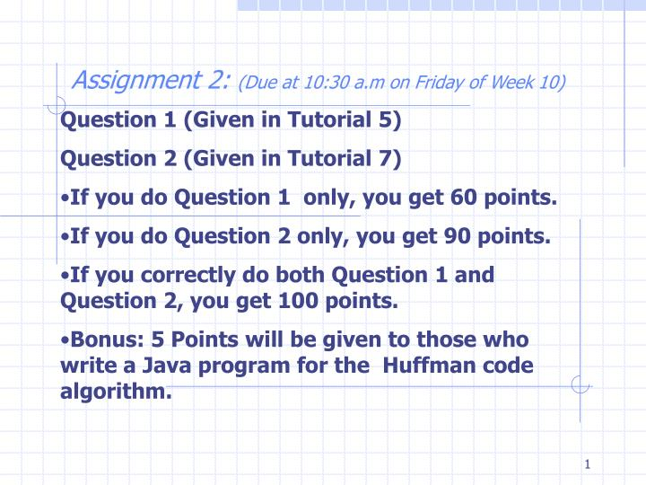 Question 1 (Given in Tutorial 5)
