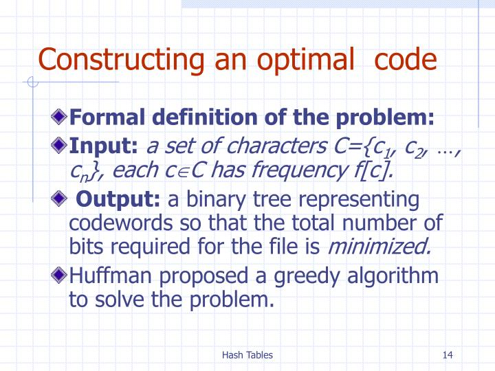 Constructing an optimal  code