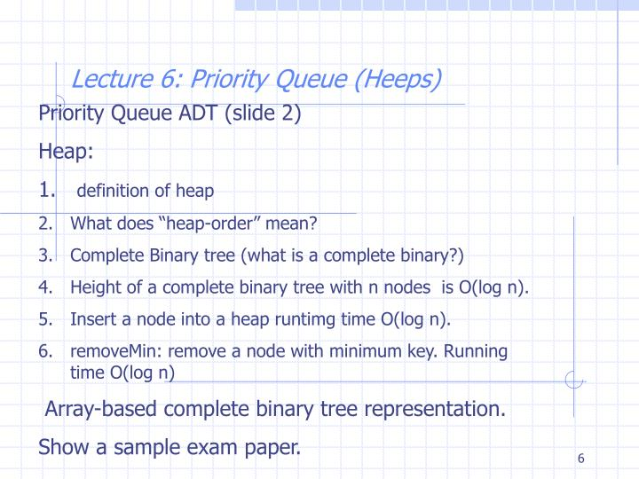 Priority Queue ADT (slide 2)
