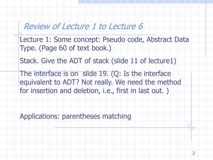 Review of lecture 1 to lecture 6