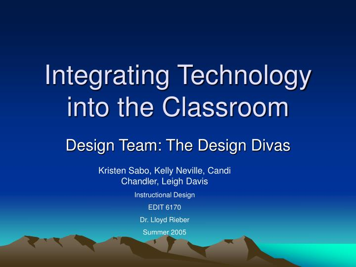 Integrating technology into the classroom l.jpg