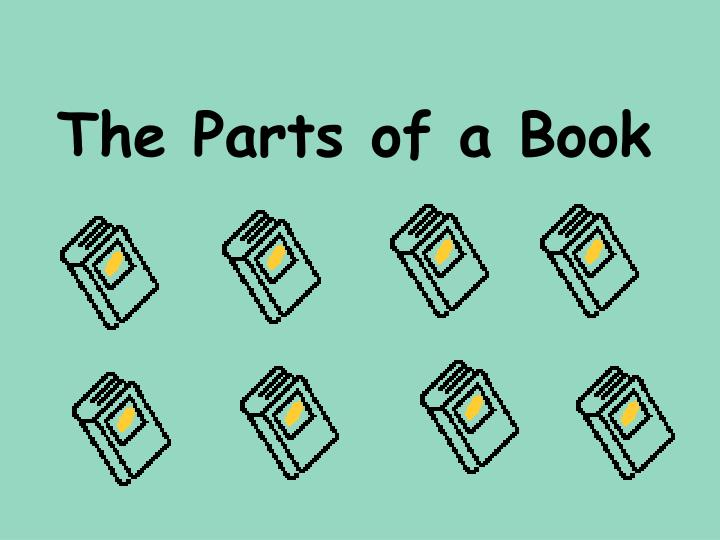 The parts of a book l.jpg