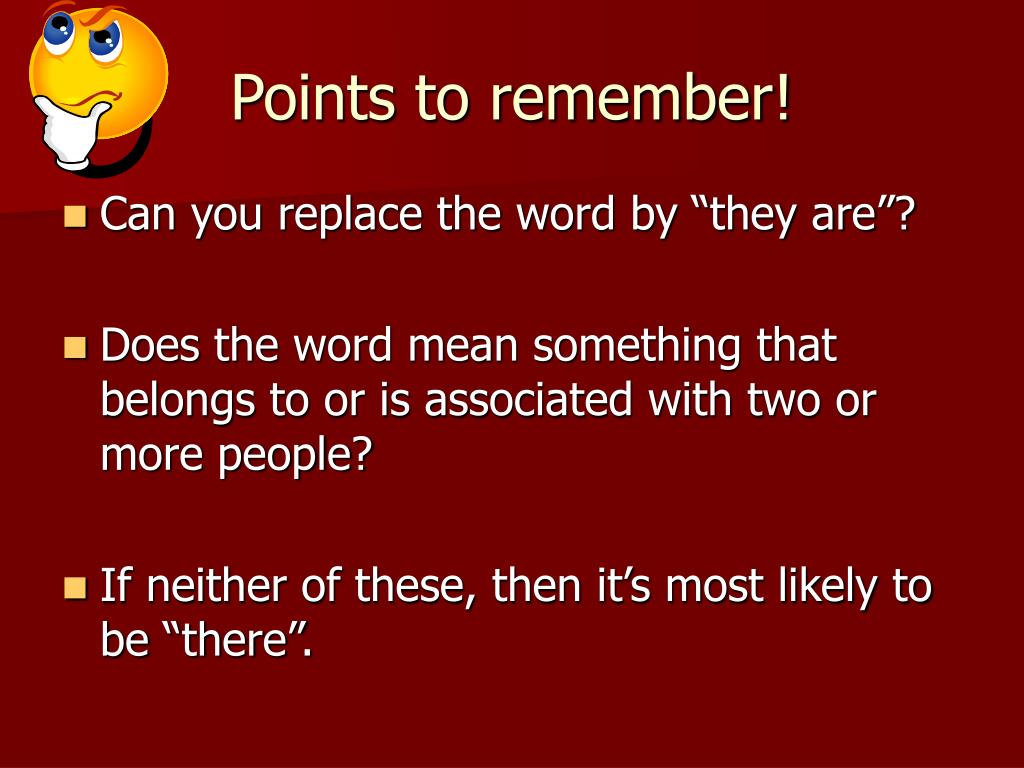 Points to remember!