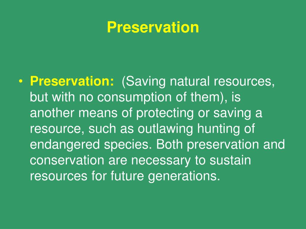 Saving Natural Resources For Future Generations