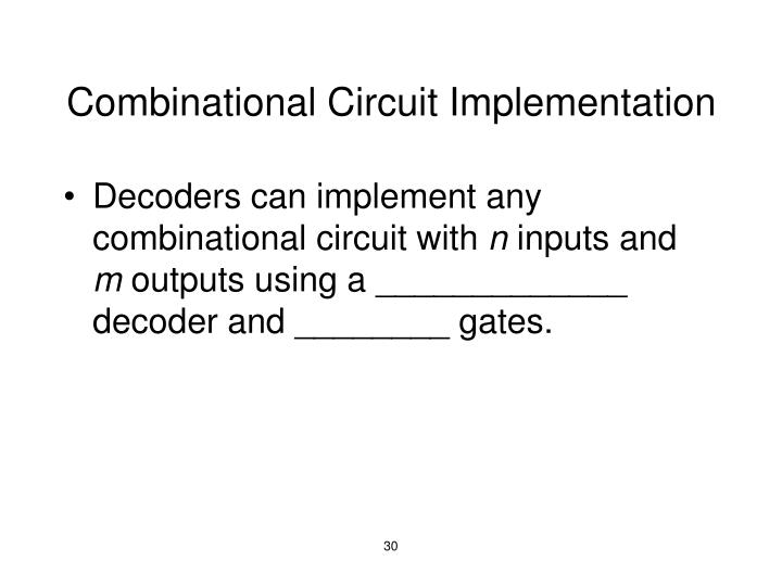 Combinational Circuit Implementation