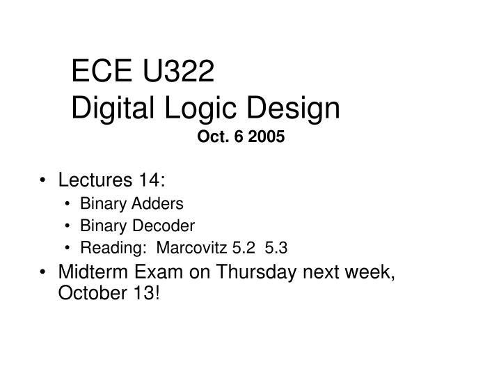 Ece u322 digital logic design