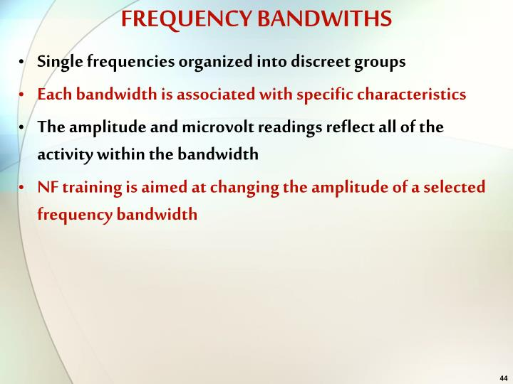 FREQUENCY BANDWITHS