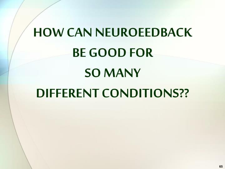 HOW CAN NEUROEEDBACK