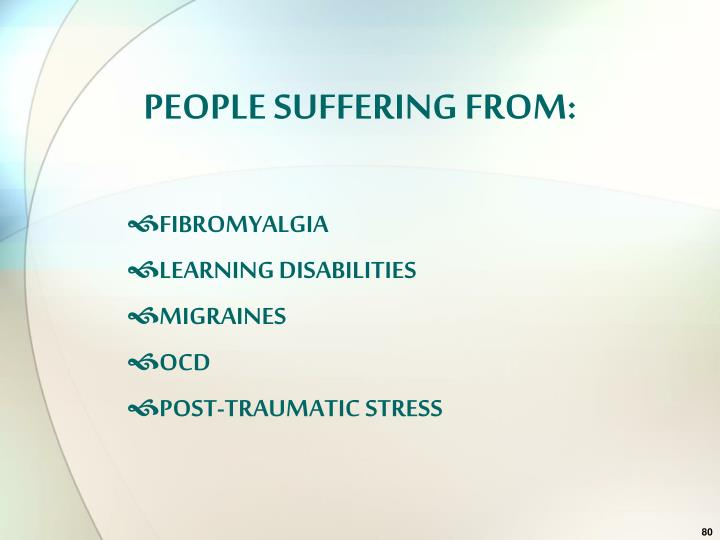 PEOPLE SUFFERING FROM: