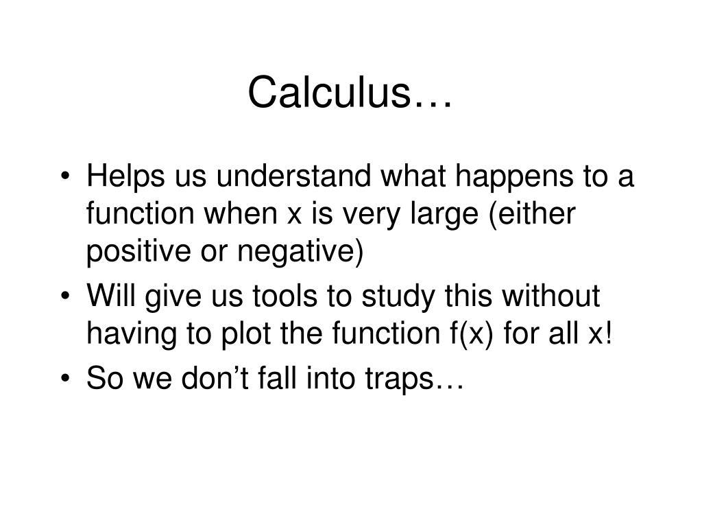 Calculus…