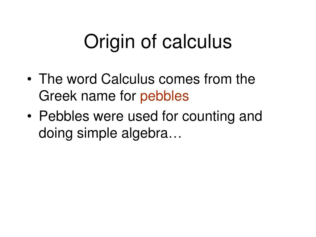 Origin of calculus