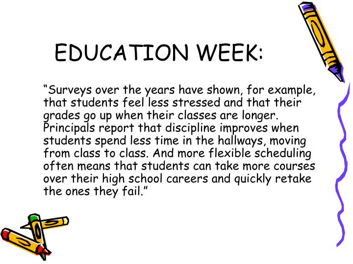 EDUCATION WEEK: