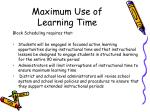maximum use of learning time