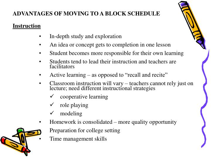 ADVANTAGES OF MOVING TO A BLOCK SCHEDULE
