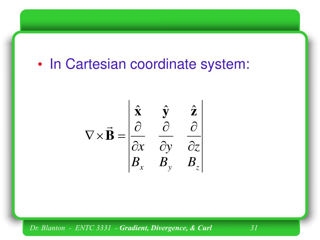 In Cartesian coordinate system: