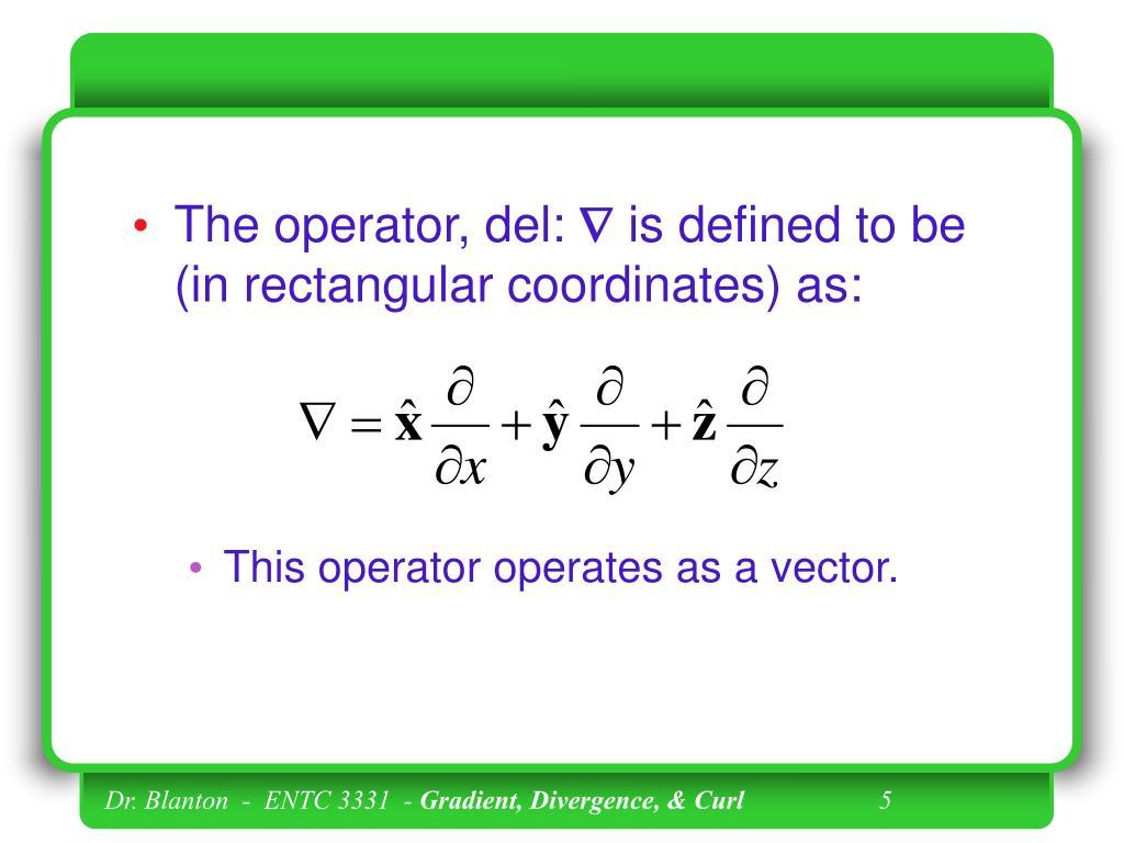 The operator, del: