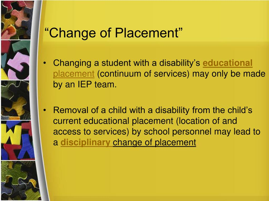 """Change of Placement"""