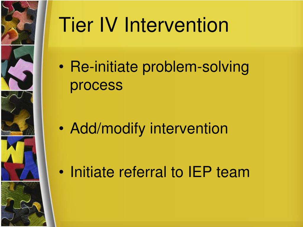 Tier IV Intervention