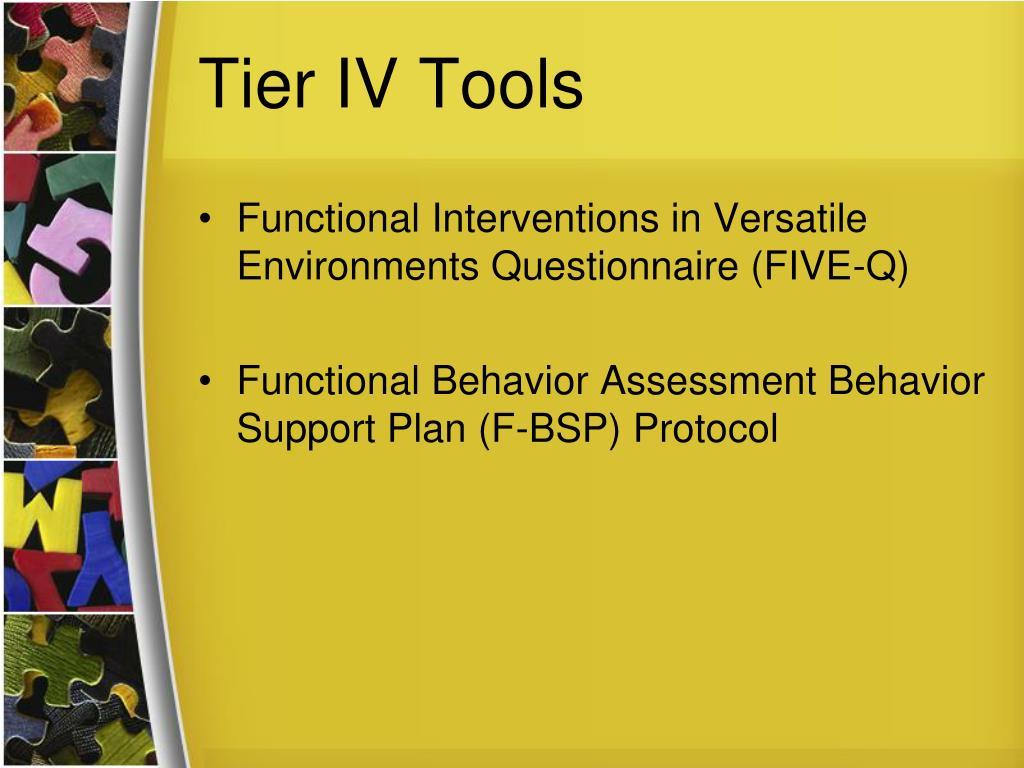 Tier IV Tools