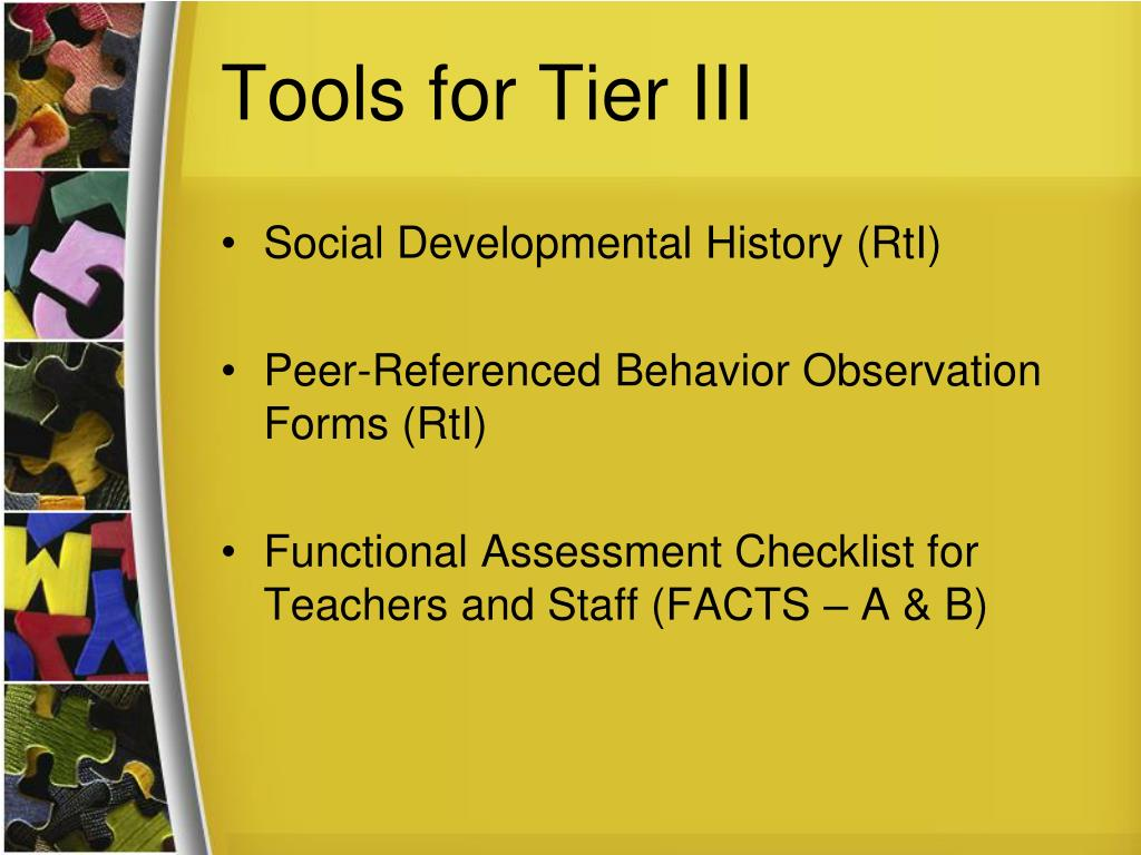 Tools for Tier III