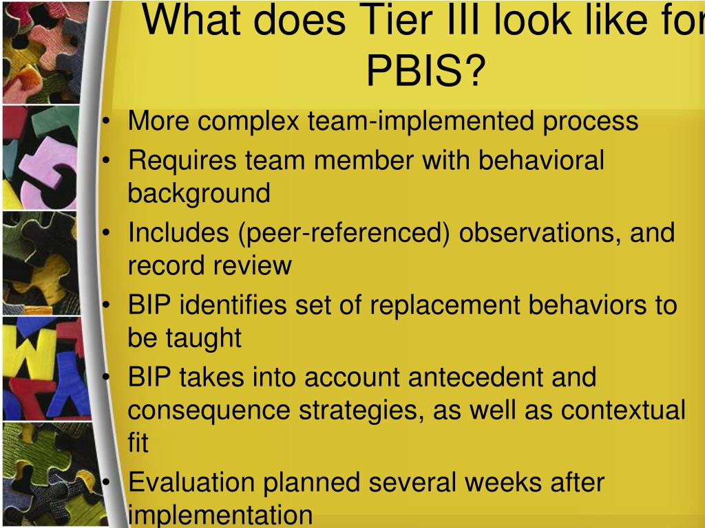 What does Tier III look like for PBIS?