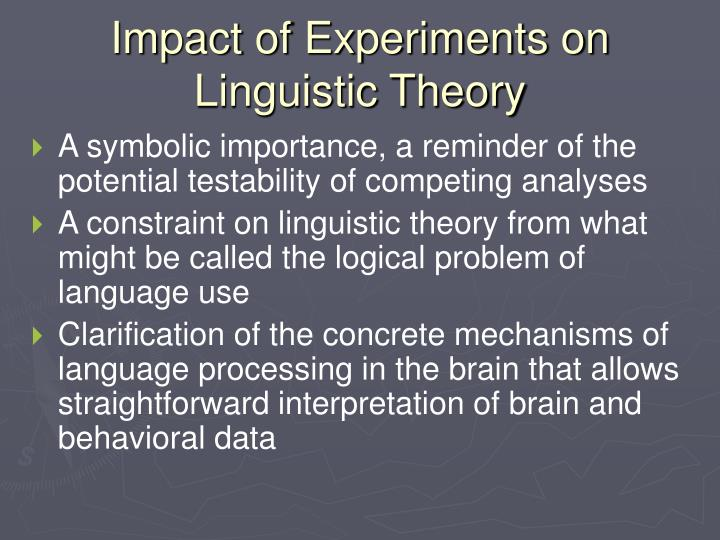 Impact of Experiments on Linguistic Theory