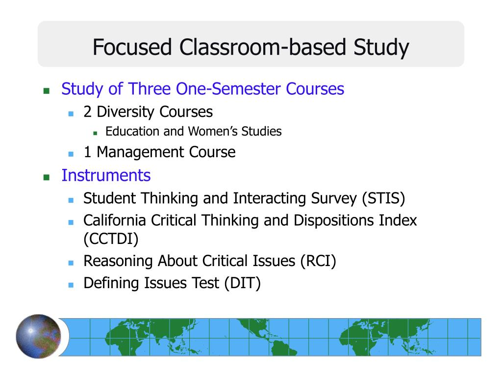 Focused Classroom-based Study