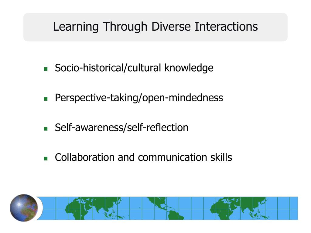Learning Through Diverse Interactions