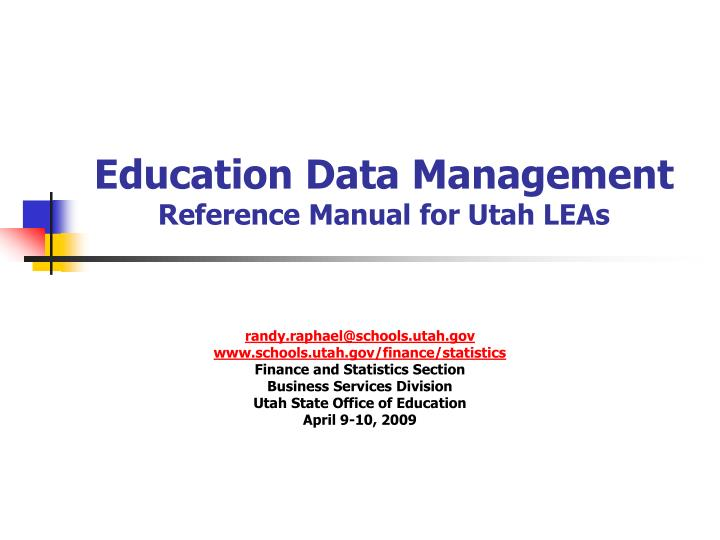 Education data management reference manual for utah leas