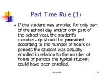 part time rule 1