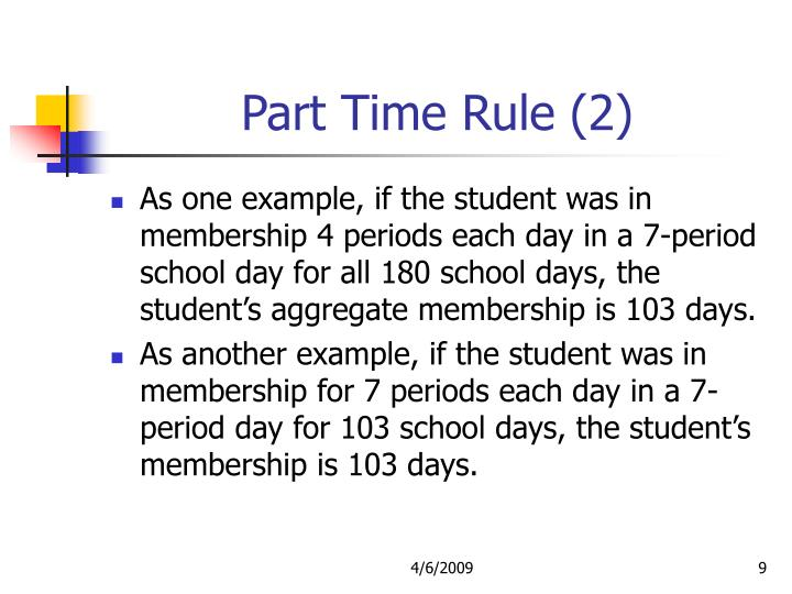 Part Time Rule (2)