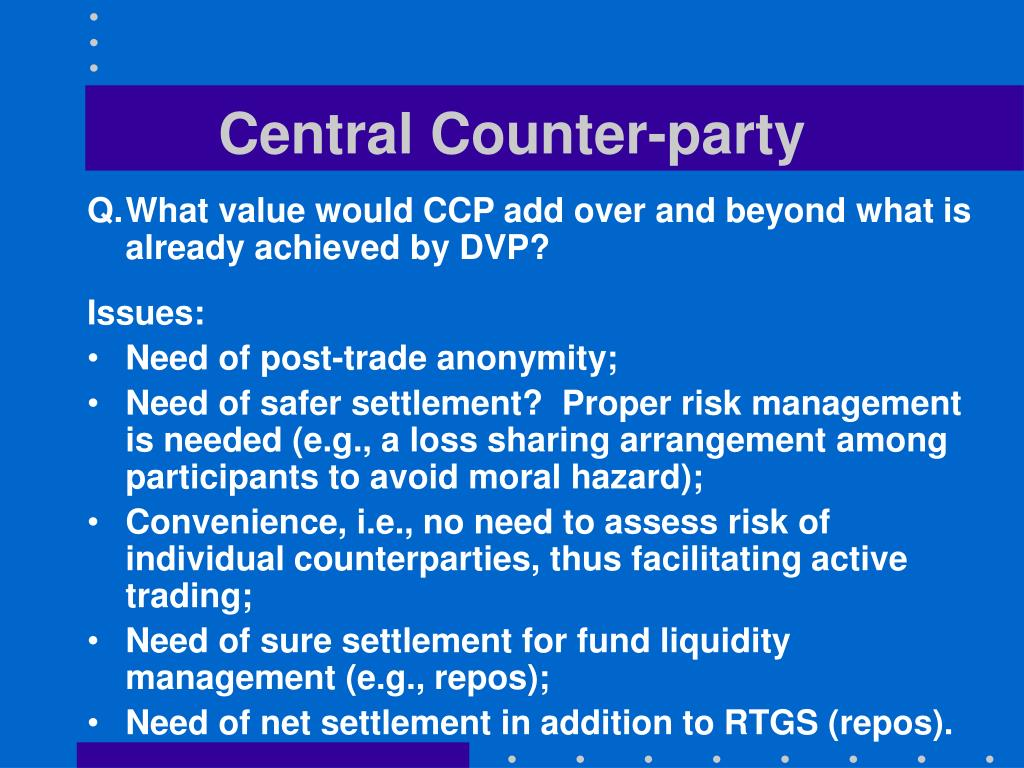 Central Counter-party
