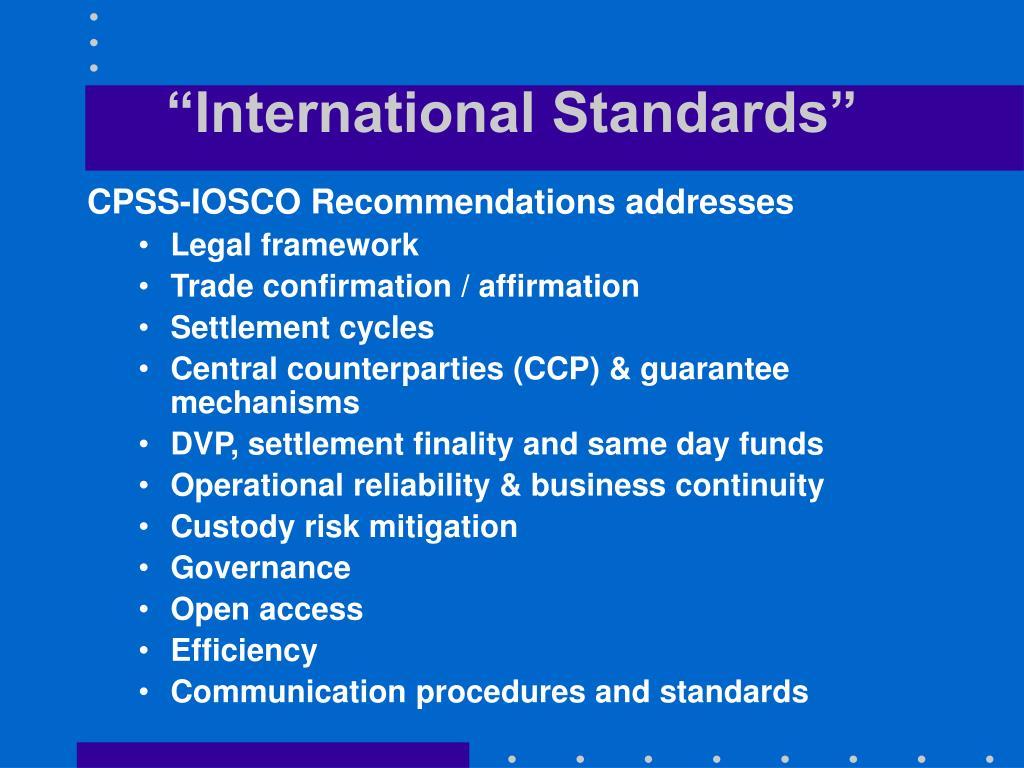 """International Standards"""