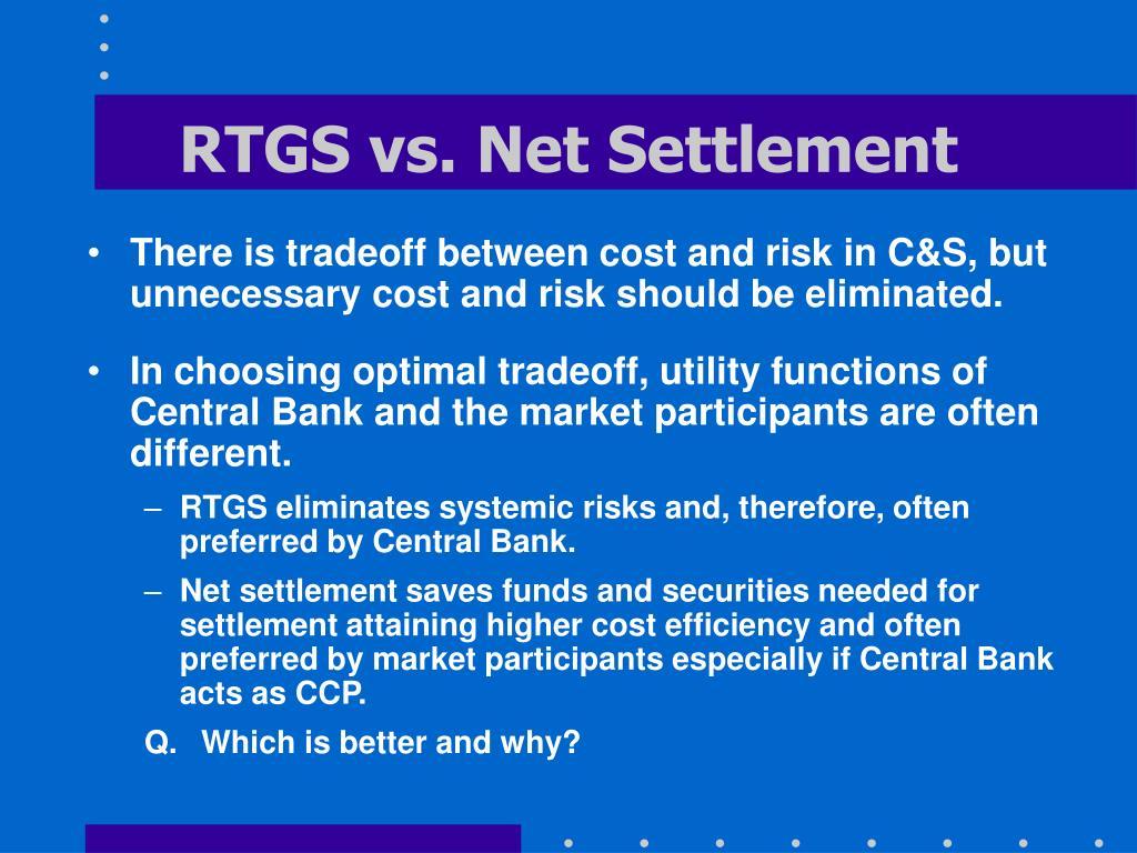 RTGS vs. Net Settlement