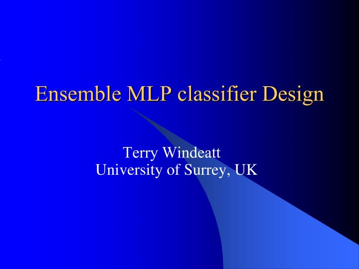 Ensemble MLP classifier Design