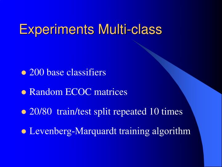 Experiments Multi-class