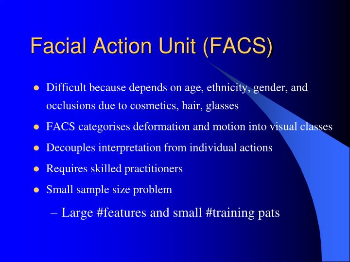 Facial Action Unit (FACS)