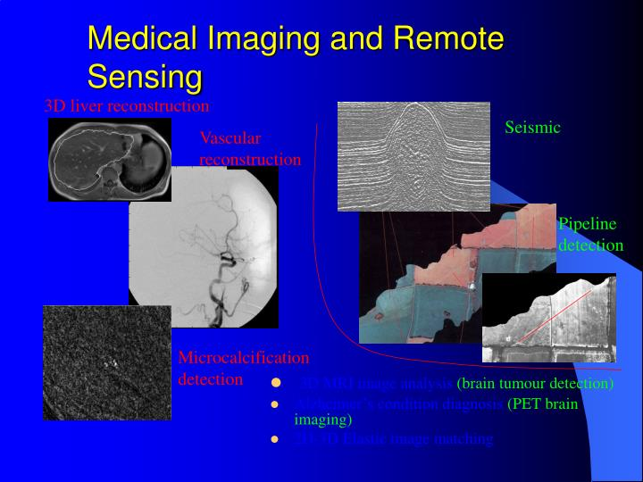 Medical imaging and remote sensing