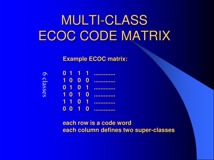 MULTI-CLASS